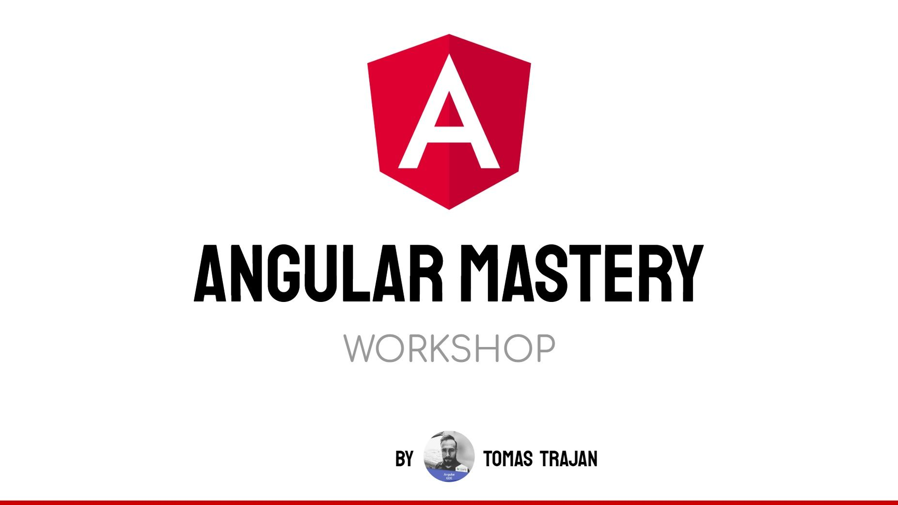 Angular Mastery Workshop